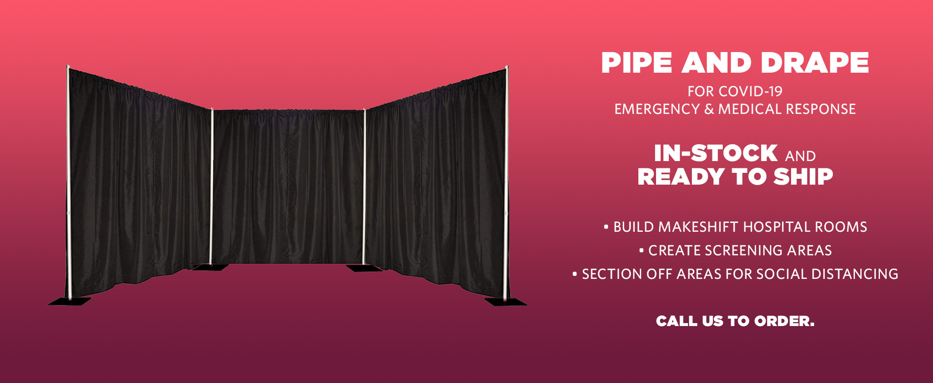 Pipe and Drape Dividers for Emergency and Medical Response to COVID-19